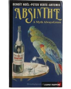 Absinthe A Myth Always Green Boek