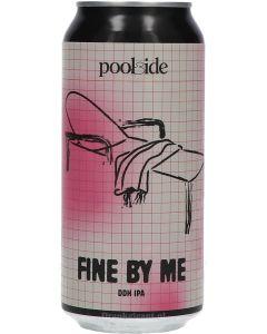 Poolside Fine By Me DDH IPA OP = OP ( THT 11-08-2021 )